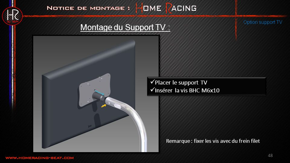 Montage du Support TV : Placer le support TV Insérer la vis BHC M6x10