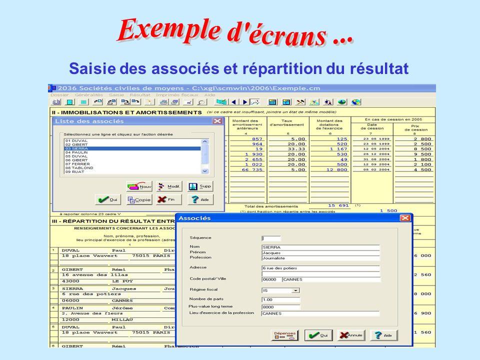Exemple d écrans ... Saisie des associés et répartition du résultat