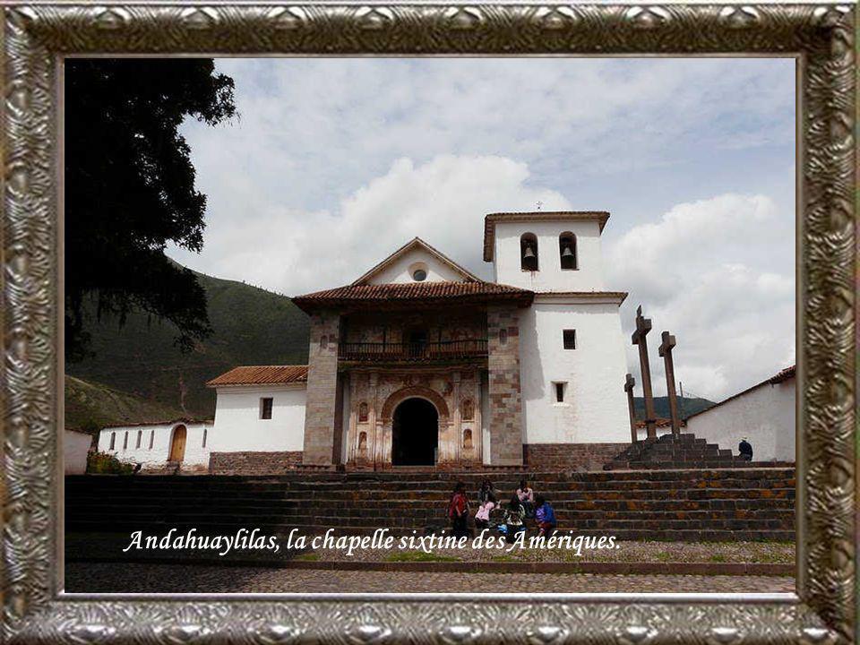 Andahuaylilas, la chapelle sixtine des Amériques.