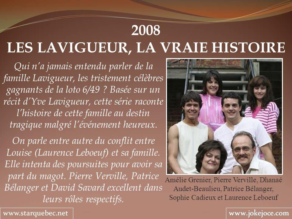 LES LAVIGUEUR, LA VRAIE HISTOIRE