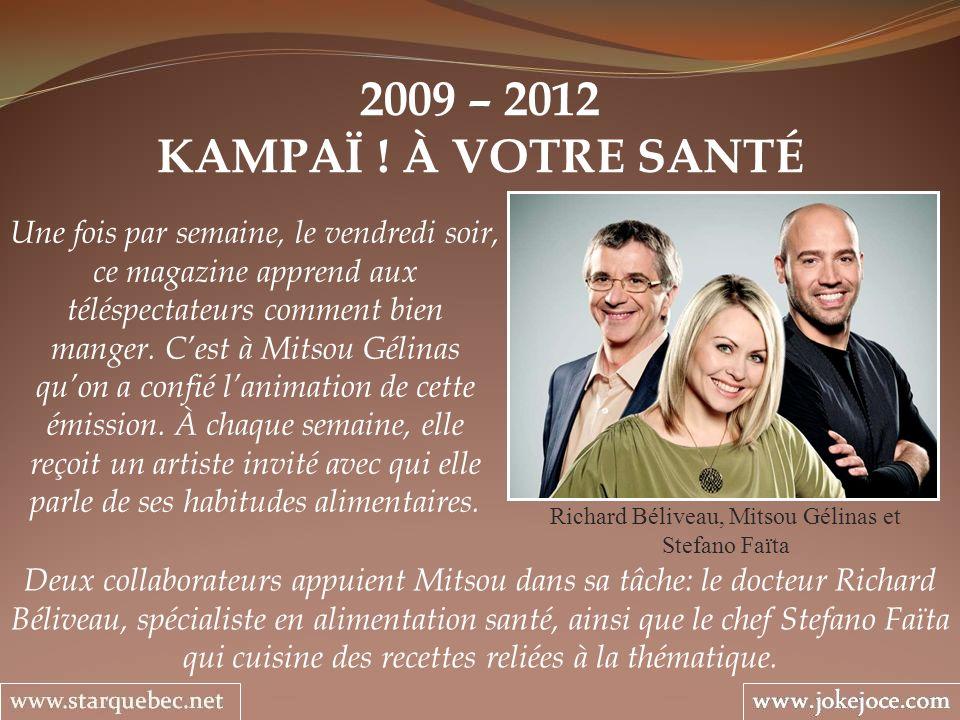Richard Béliveau, Mitsou Gélinas et Stefano Faïta