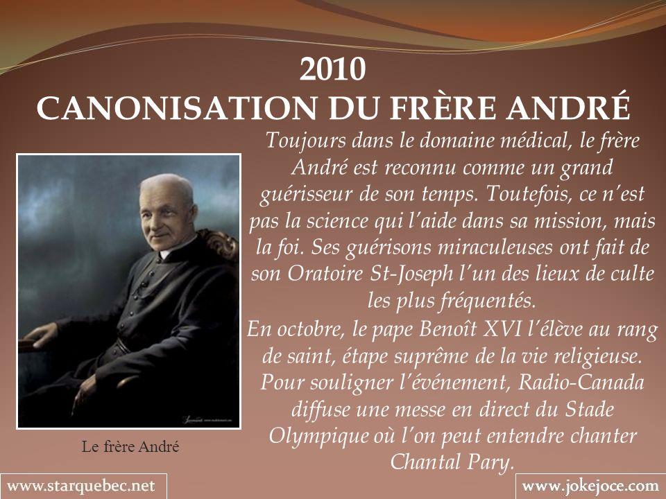 CANONISATION DU FRÈRE ANDRÉ