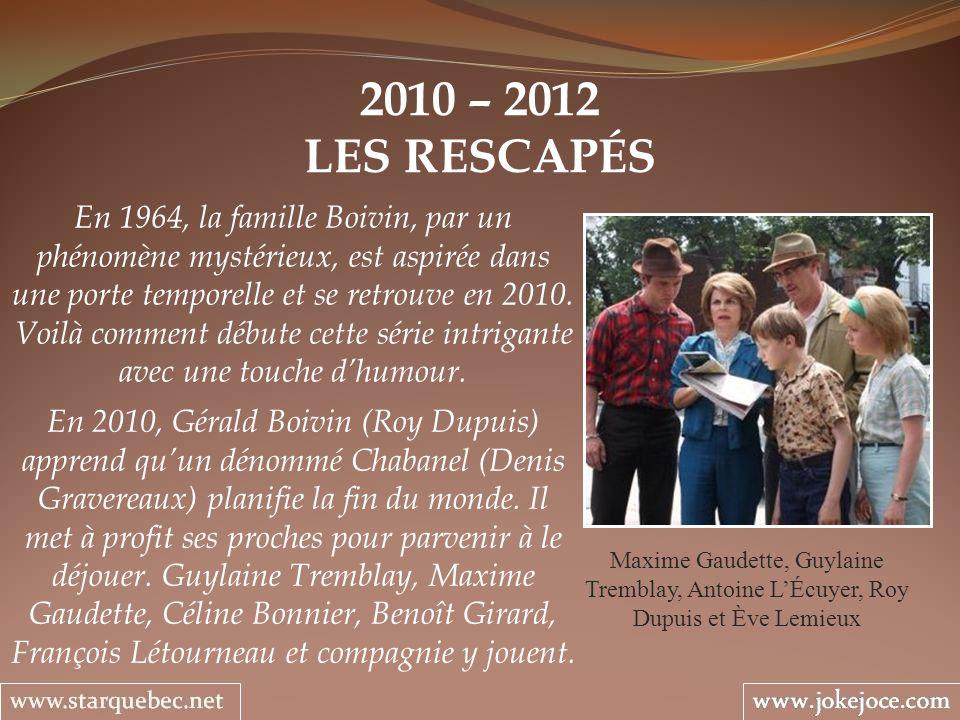 2010 – 2012 LES RESCAPÉS.