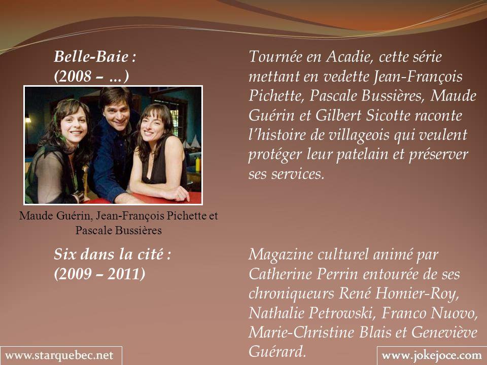 Maude Guérin, Jean-François Pichette et Pascale Bussières
