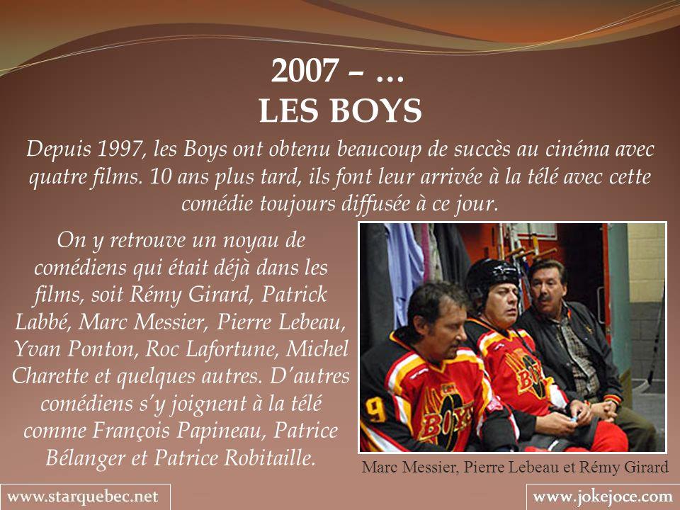 Marc Messier, Pierre Lebeau et Rémy Girard