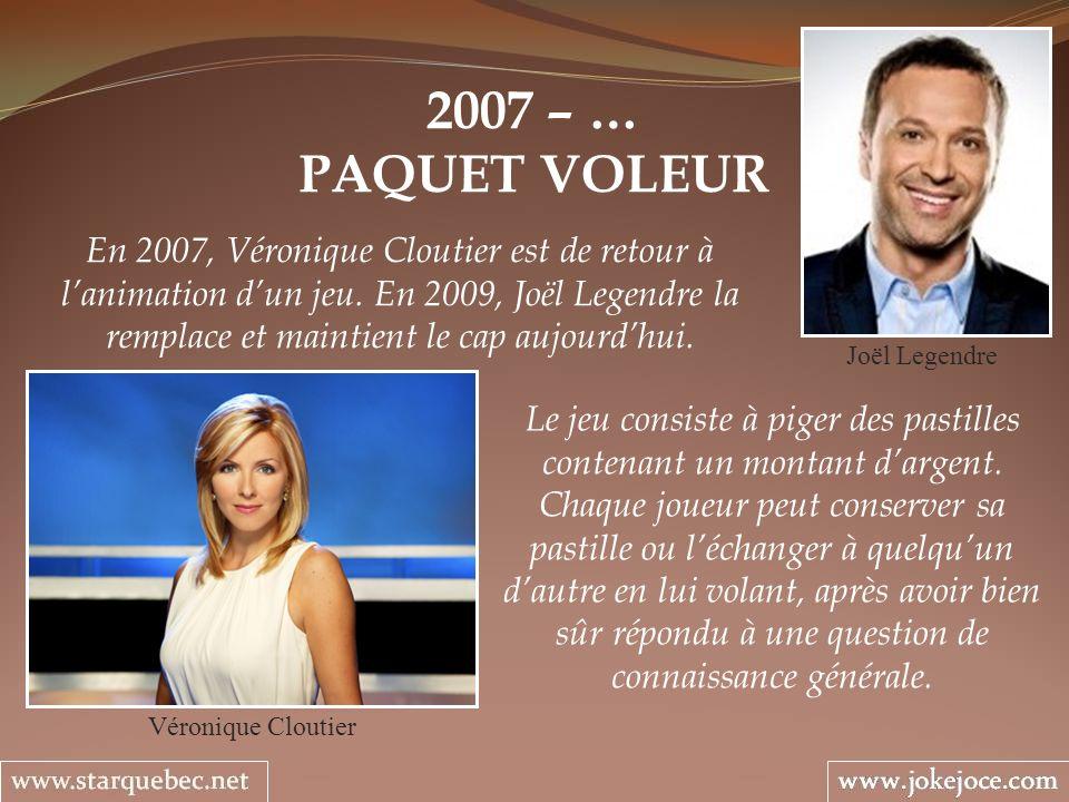 2007 – … PAQUET VOLEUR.