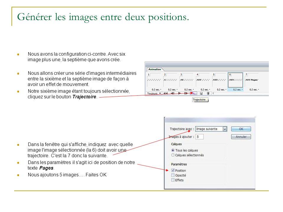 Générer les images entre deux positions.