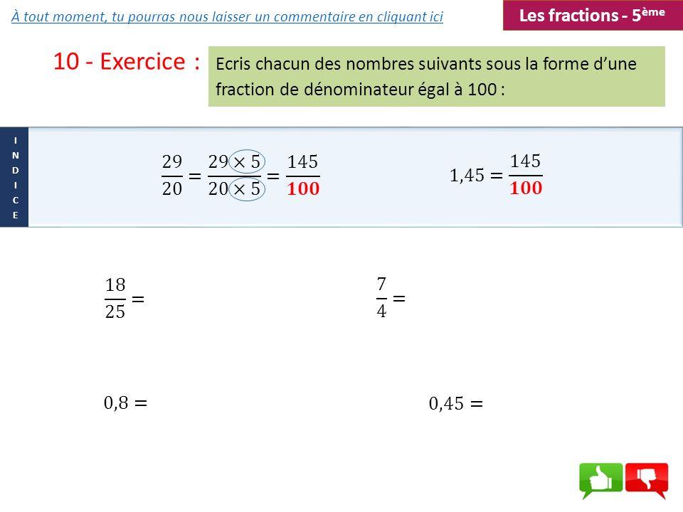 10 - Exercice : Les fractions - 5ème