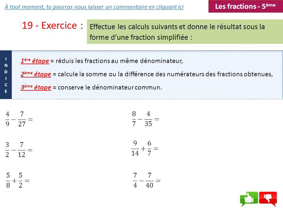 19 - Exercice : Les fractions - 5ème