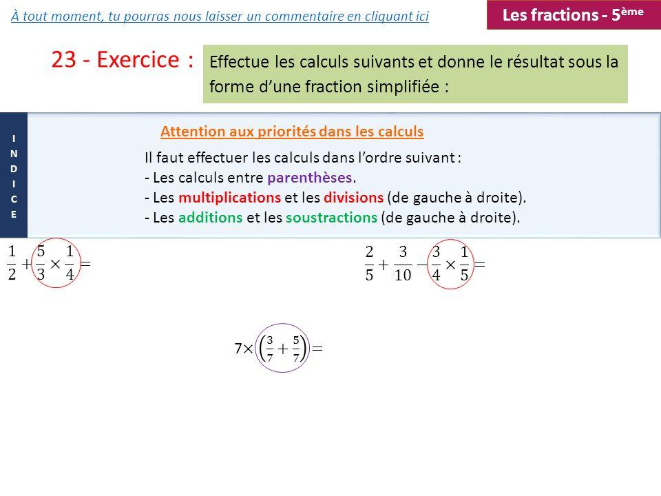 23 - Exercice : Les fractions - 5ème