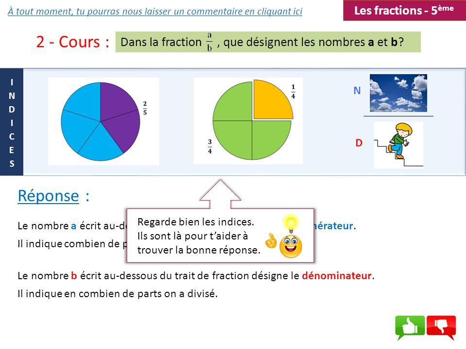 2 - Cours : Réponse : Les fractions - 5ème