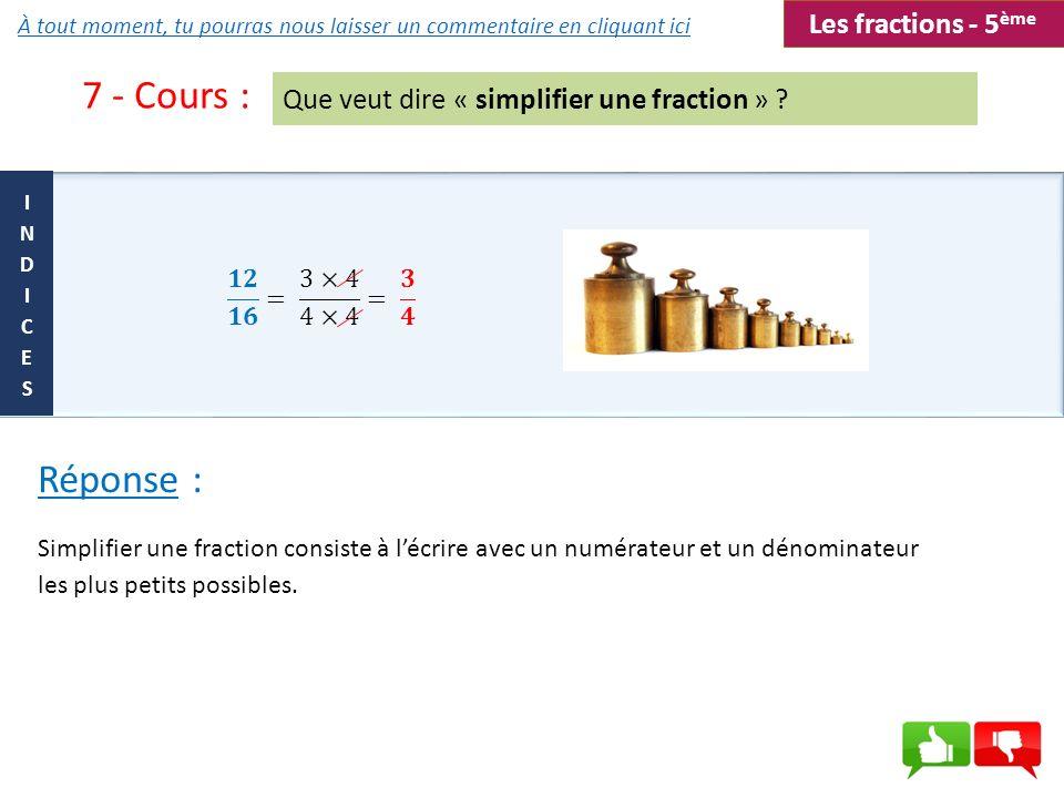 7 - Cours : Réponse : Les fractions - 5ème