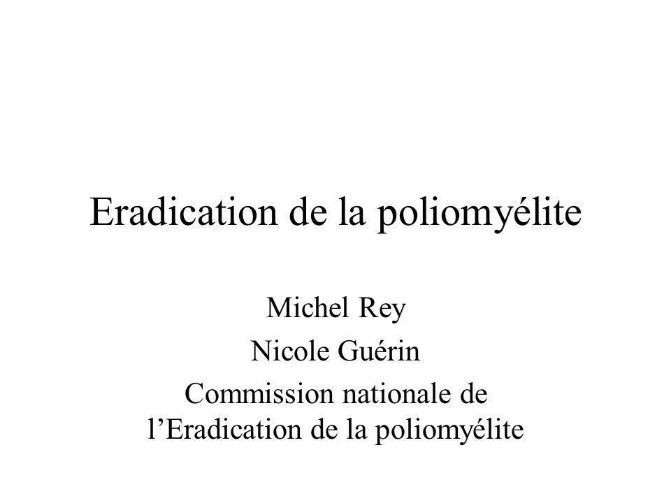 Eradication de la poliomyélite