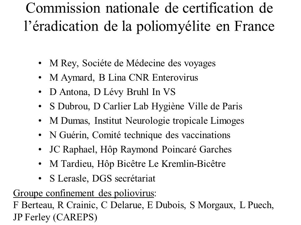 Commission nationale de certification de l'éradication de la poliomyélite en France
