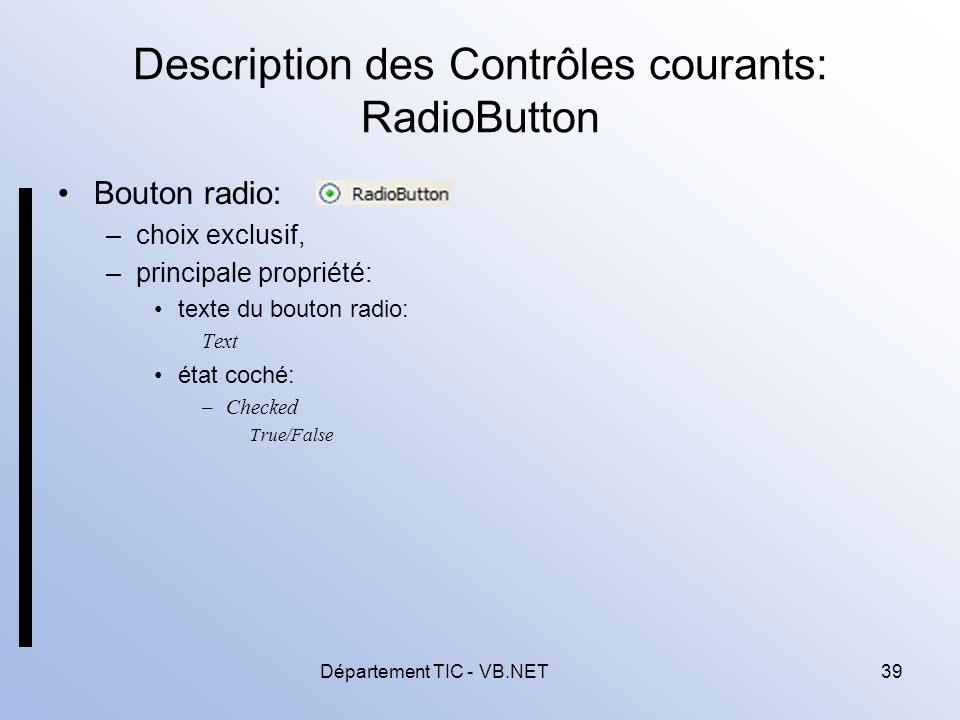 Description des Contrôles courants: RadioButton