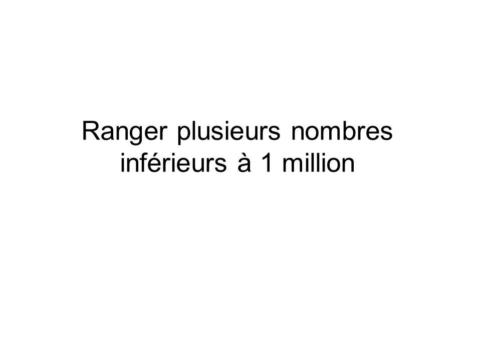 Ranger plusieurs nombres inférieurs à 1 million