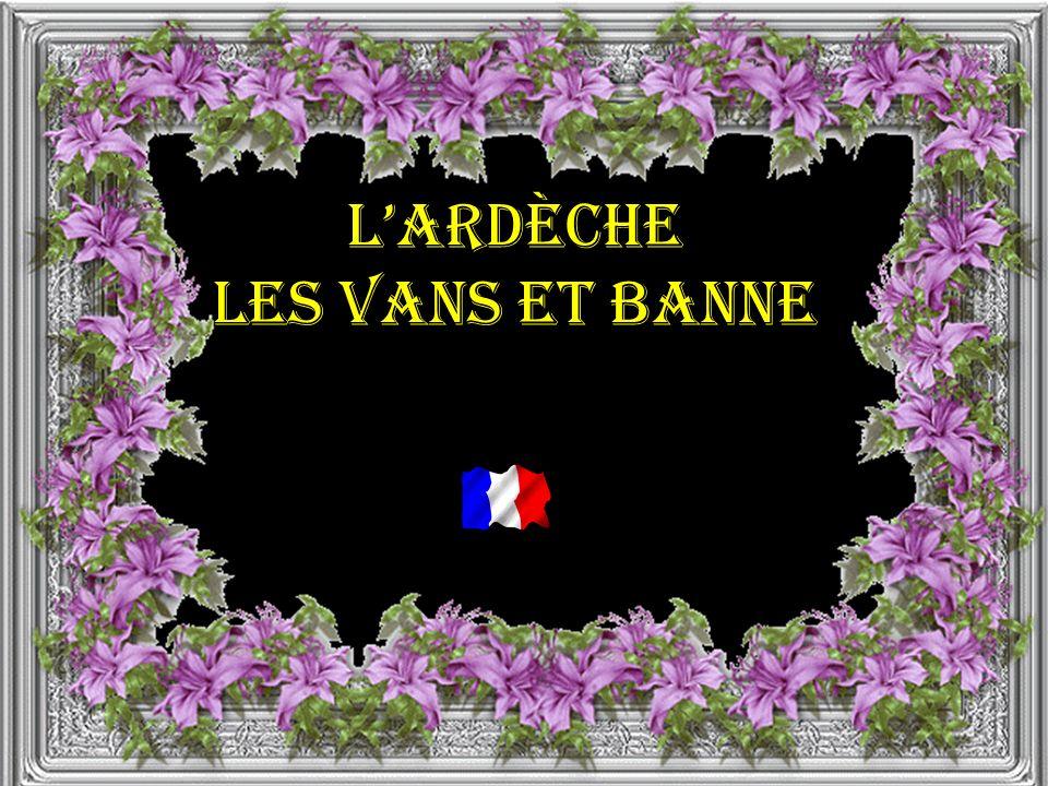 l'Ardèche Les Vans et Banne