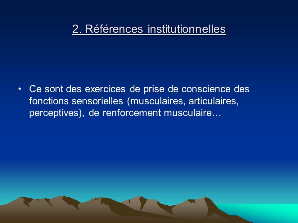 2. Références institutionnelles