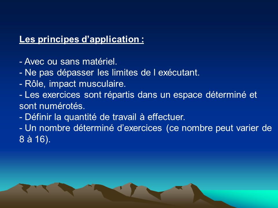 Les principes d'application :