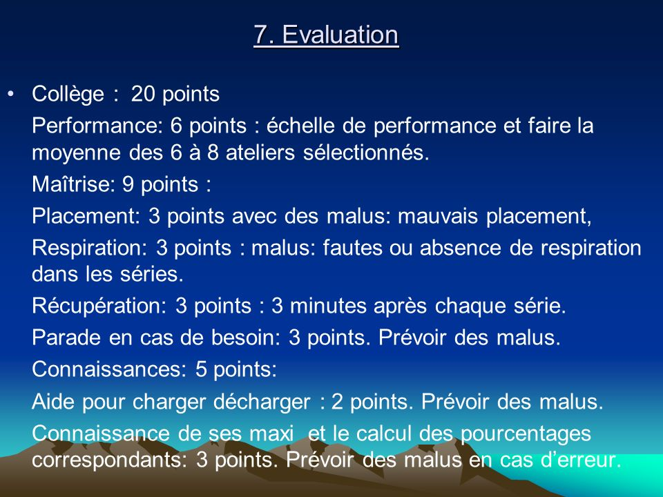 7. Evaluation Collège : 20 points