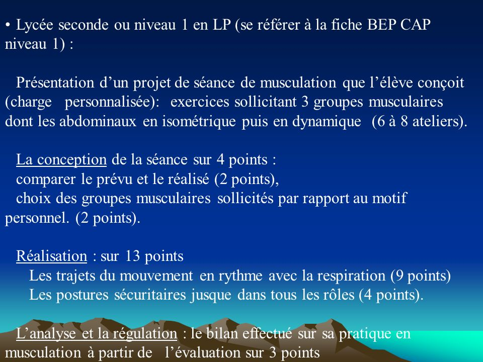 Lycée seconde ou niveau 1 en LP (se référer à la fiche BEP CAP niveau 1) :