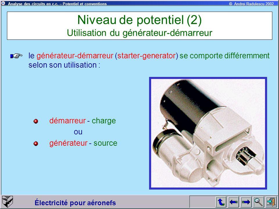 Niveau de potentiel (2) Utilisation du générateur-démarreur