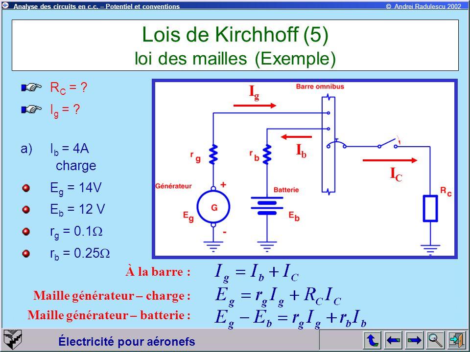 Lois de Kirchhoff (5) loi des mailles (Exemple)