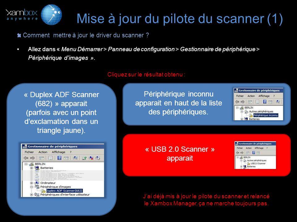 Mise à jour du pilote du scanner (1)