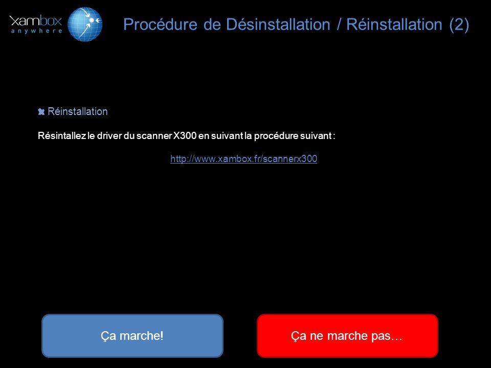 Procédure de Désinstallation / Réinstallation (2)
