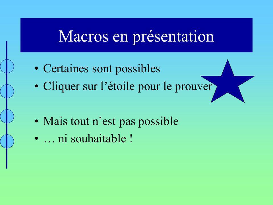 Macros en présentation