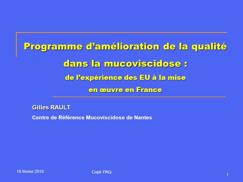 Programme d'amélioration de la qualité dans la mucoviscidose : de l'expérience des EU à la mise en œuvre en France