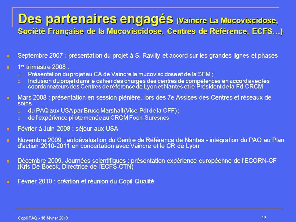 Des partenaires engagés (Vaincre La Mucoviscidose, Société Française de la Mucoviscidose, Centres de Référence, ECFS…)