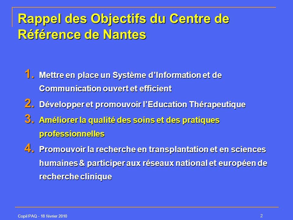 Rappel des Objectifs du Centre de Référence de Nantes