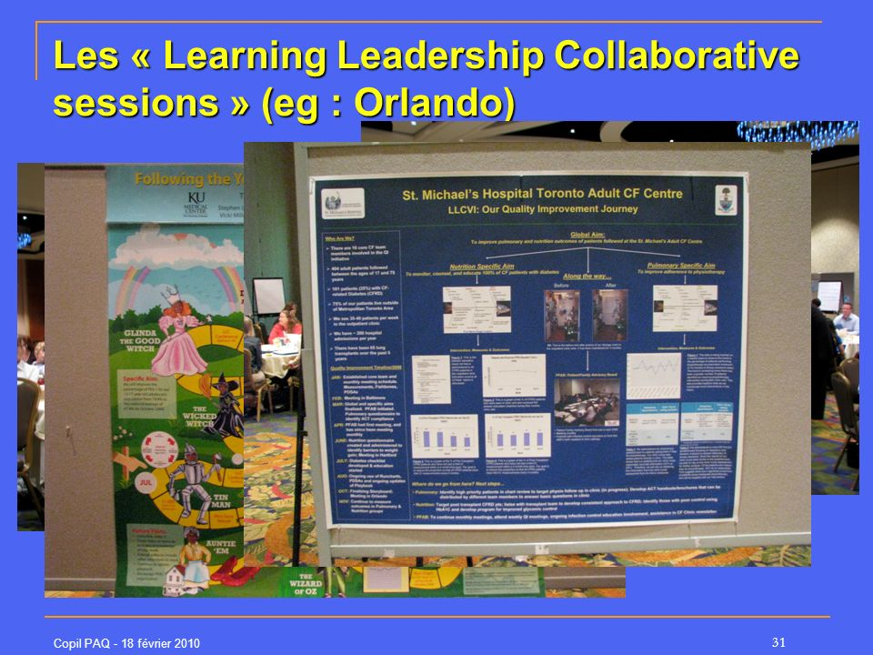 Les « Learning Leadership Collaborative sessions » (eg : Orlando)