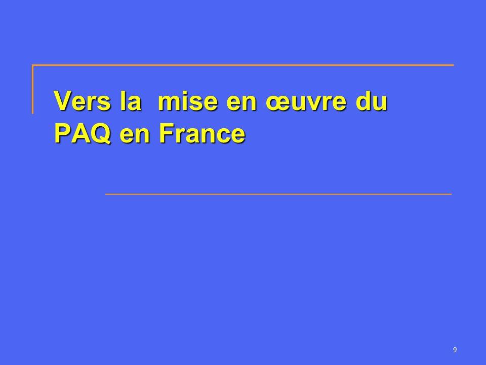 Vers la mise en œuvre du PAQ en France