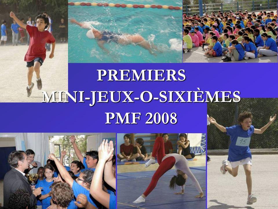 PREMIERS MINI-JEUX-O-SIXIÈMES PMF 2008