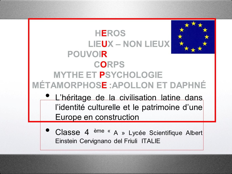 HEROS LIEUX – NON LIEUX POUVOIR CORPS MYTHE ET PSYCHOLOGIE MÉTAMORPHOSE :APOLLON ET DAPHNÉ