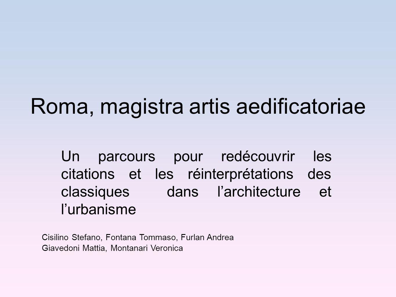 Roma, magistra artis aedificatoriae