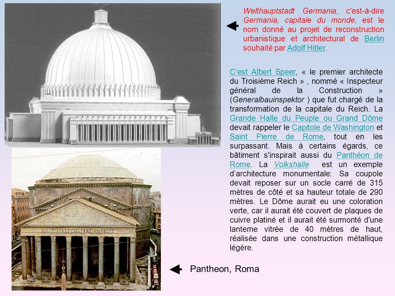 Welthauptstadt Germania, c est-à-dire Germania, capitale du monde, est le nom donné au projet de reconstruction urbanistique et architectural de Berlin souhaité par Adolf Hitler.