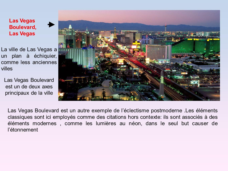 Las Vegas Boulevard est un de deux axes principaux de la ville
