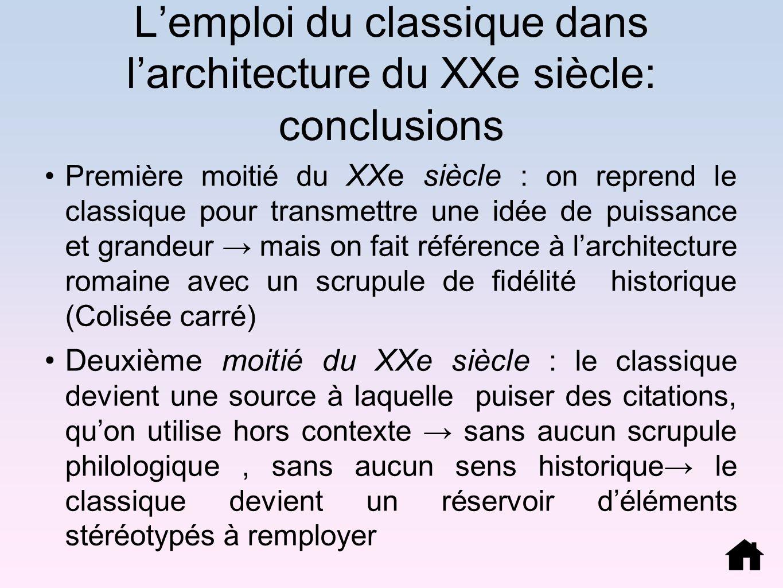 L'emploi du classique dans l'architecture du XXe siècle: conclusions