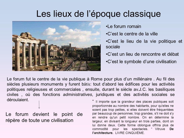 Les lieux de l'époque classique