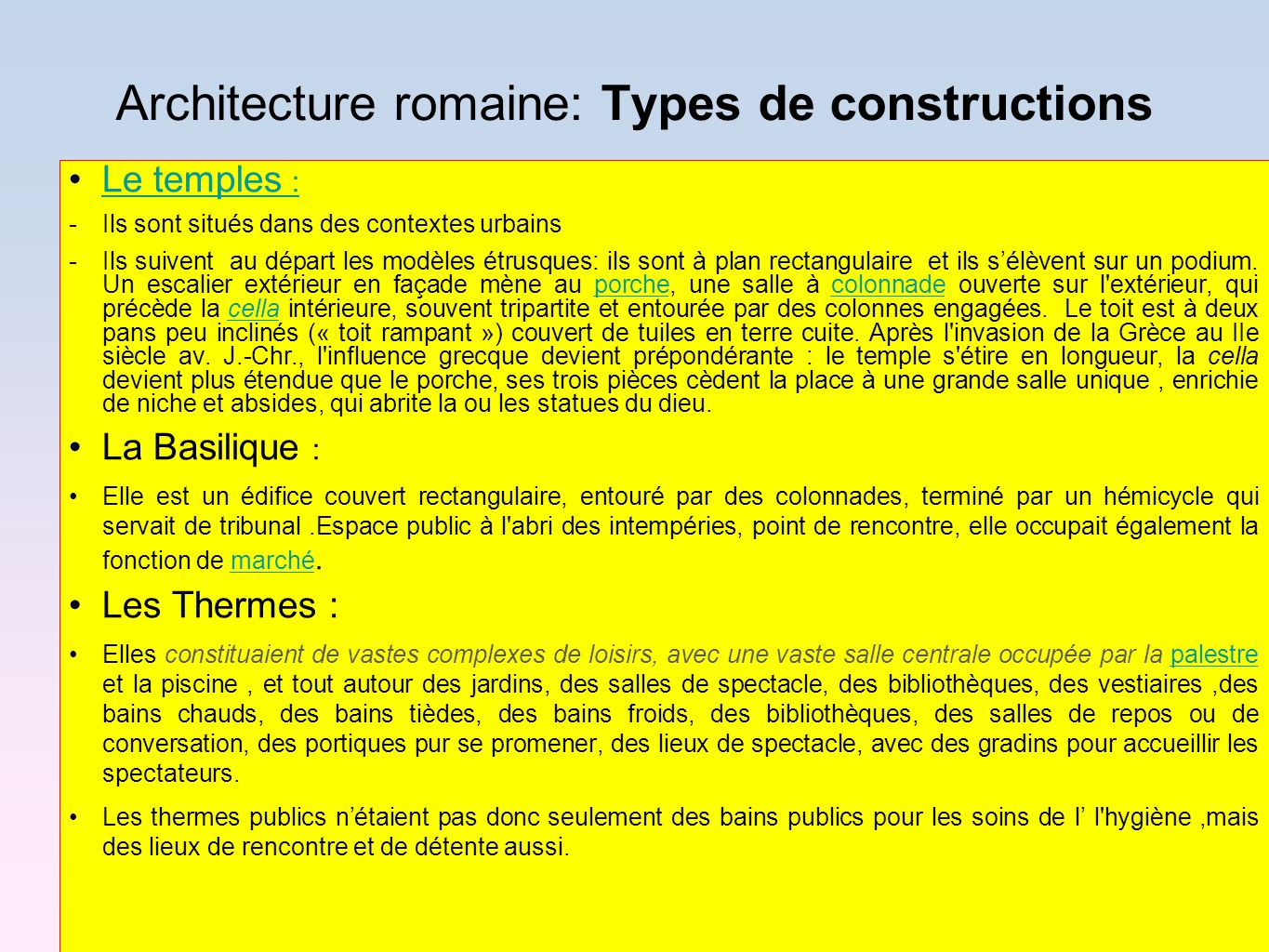 Architecture romaine: Types de constructions