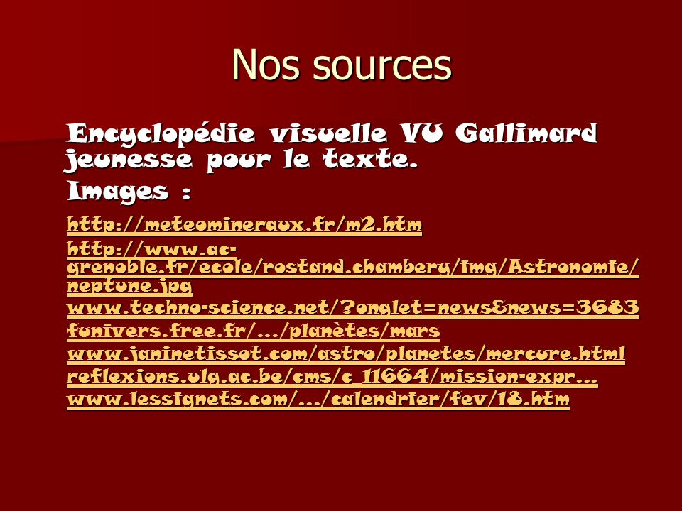 Nos sources Images : http://meteomineraux.fr/m2.htm