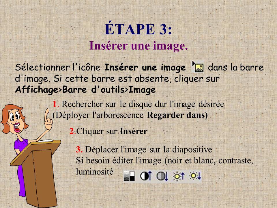 ÉTAPE 3: Insérer une image.