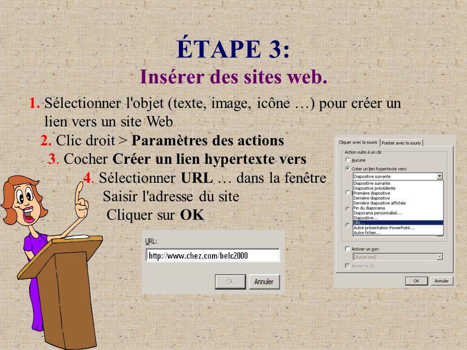 ÉTAPE 3: Insérer des sites web.