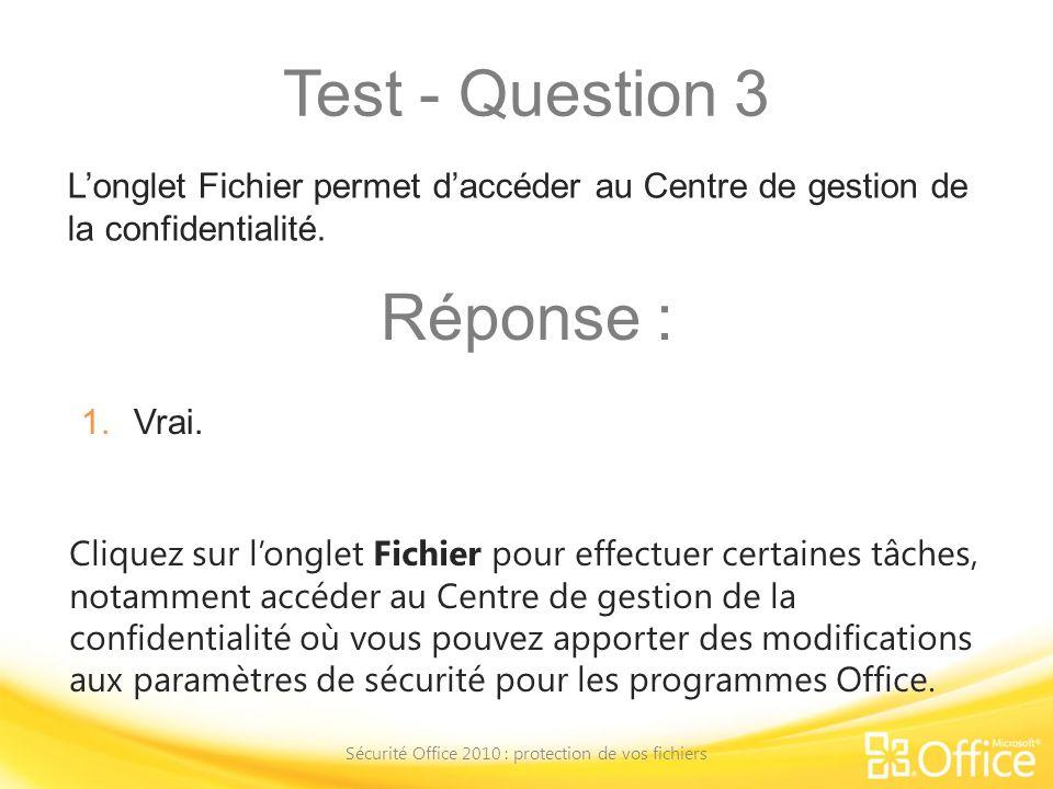 Sécurité Office 2010 : protection de vos fichiers