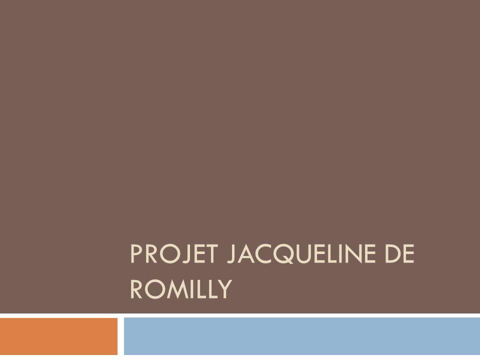 Projet Jacqueline de Romilly