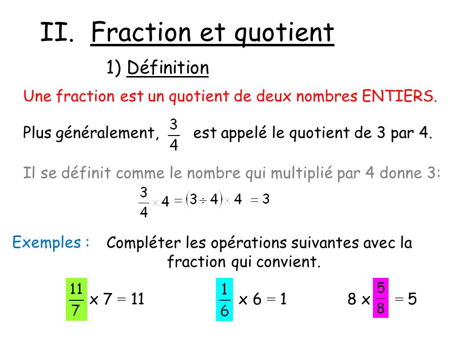 II. Fraction et quotient