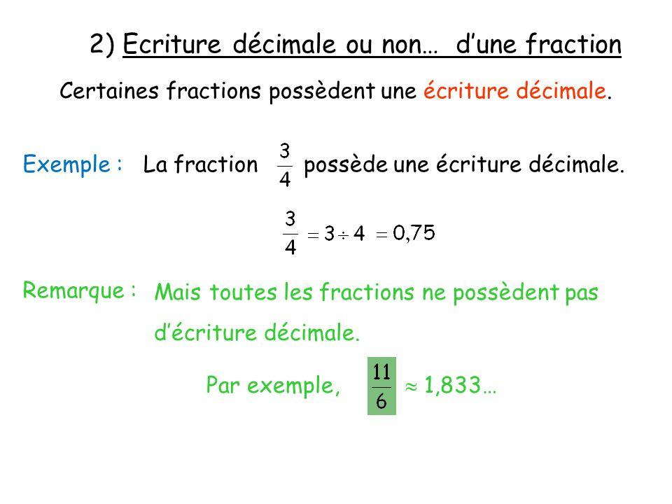 2) Ecriture décimale ou non… d'une fraction